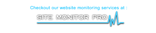Checkout our Partner site  ... Site Monitor Pro ... Website Monitoring For Everyone!